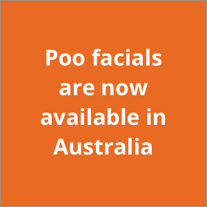 Poo facials are now available in Australia